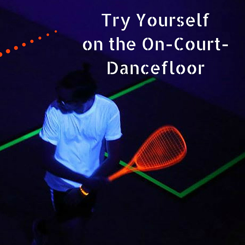 Try yourself on the on squash court dancefloor!
