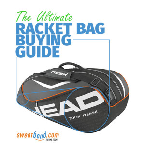 Racket bag buying guide