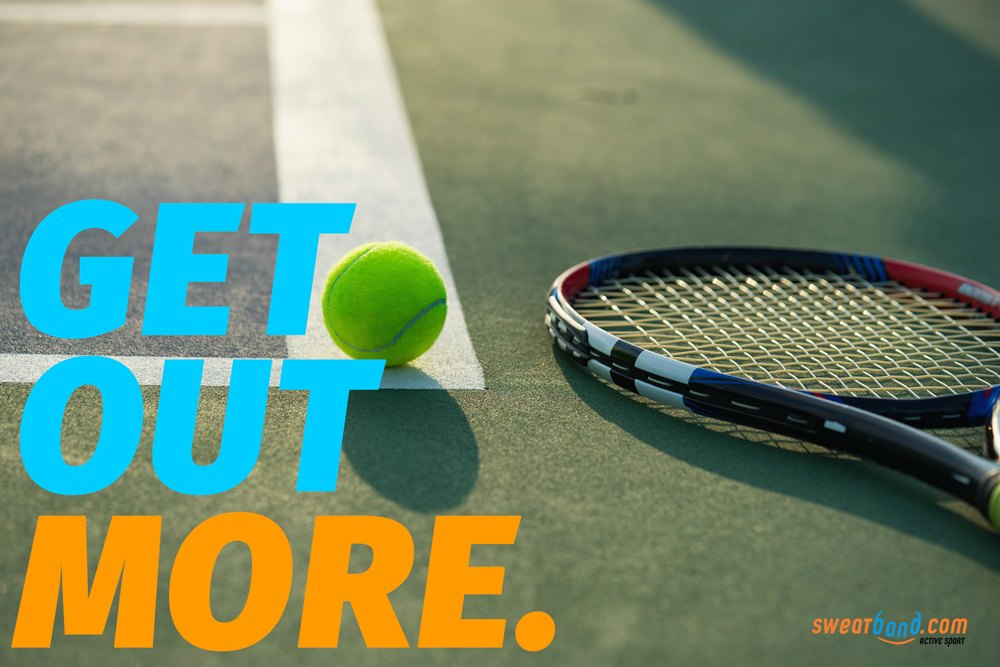 Get out more this year and start to play tennis