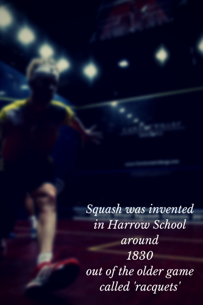 squash was invented in Harrow School around 1830 out of the older game called racquets
