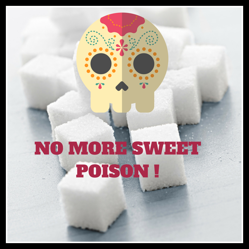 No more sweet poison!
