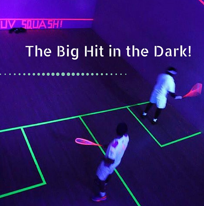 The big hit in the dark - UV squash