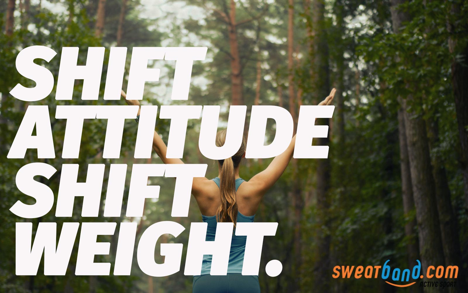Want to shift some weight? Start out with a shift in attitude