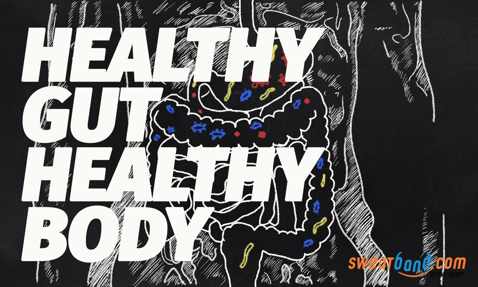 Having a healthy gut will help the rest of you stay healthier